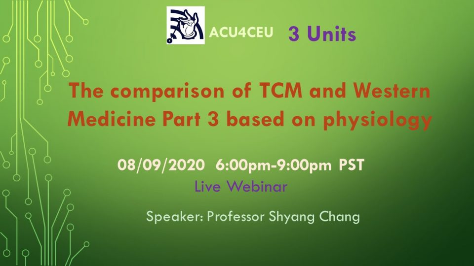 The comparison of TCM and Western Medicine Part 3 based on physiology (W)