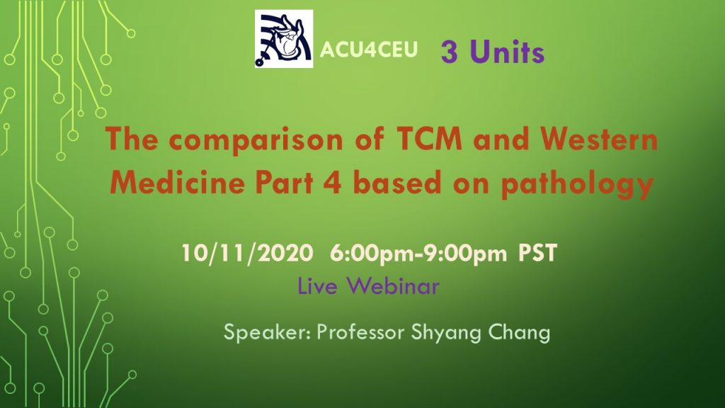 The comparison of TCM and Western Medicine part 4 based on pathology (W)