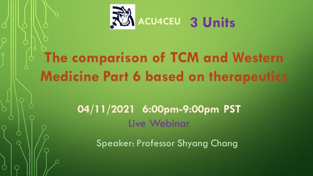 The comparison of TCM and Western Medicine Part 6 based on therapeutics (W)