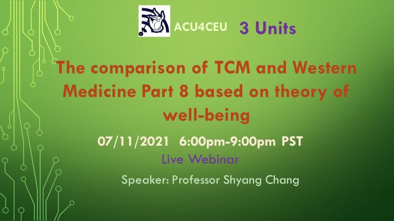 The comparison of TCM and Western Medicine Part 8 based on the theory of well-being (W)