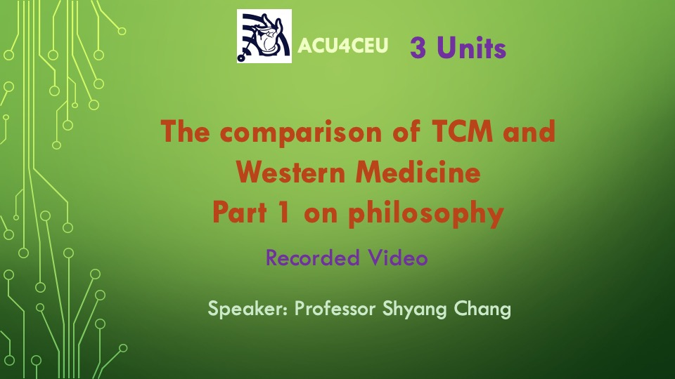 The comparison of TCM and Western Medicine Part 1 based on philosophy (V)