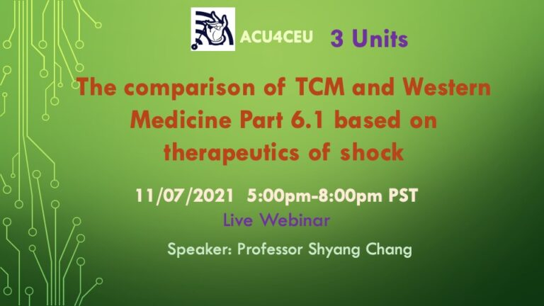 The comparison of TCM and Western Medicine Part 6.1 based on therapeutics of shock (W)