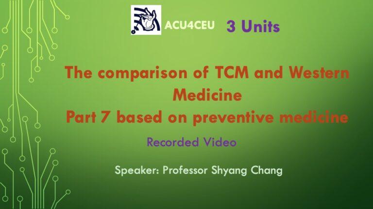 The comparison of TCM and Western Medicine Part 7 based on preventive medicine (V)