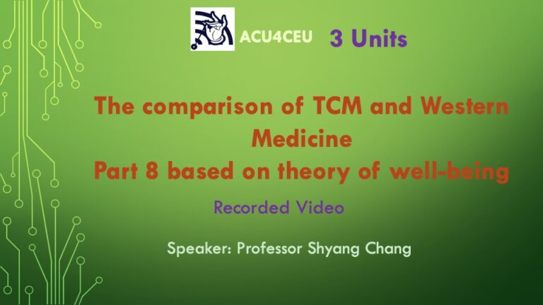 The comparison of TCM and Western Medicine Part 8 based on the theory of well-being (V)